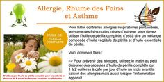 Immunité, pour le coeur, dans l'alimentation, l'huile de périlla est aussi excellente pour la peau et pour des allergies, le rhume des foins ou l'asthme.