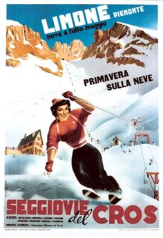 "1953 Limone"" a wintersport resort in the Piemonte Italy vintage travel ski poster Vintage Ski Posters, Italian Posters, Retro Illustration, Advertising Poster, Alps, Skiing, Sports Posters, Vintage Sport, Ski Resorts"