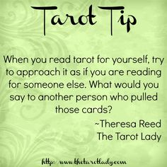 Tarot Tip 12/9/14: when reading tarot for yourself, try to approach it as if you are reading for someone else. Tarot Tips. Learn tarot.