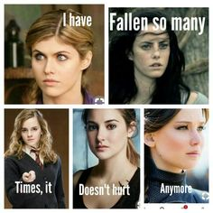 It's Movie Percy Jackson (Annabeth), Maze Runner (Teresa), Harry Potter (Hermione), Divergent (Tris), and Hunger Games (Katniss) Movie Memes, Book Memes, Girl Power Quotes, Girl Quotes, Divergent Hunger Games, Divergent Tris, Severus Snape, Draco Malfoy, Hermione Granger