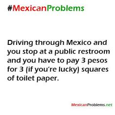 Mexican Problem #3652 - Mexican Problems