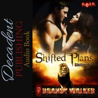 SAMPLE: Shifted Plans By Brandy Walker Audiobook Sample by Decadent Publishing Audio on SoundCloud