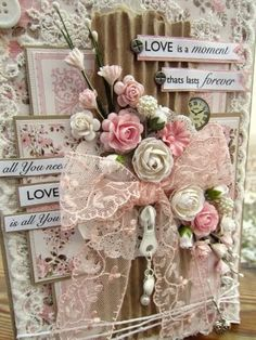 So many little details and so much Shabby goodness on this gorgeous handmade card. ~ Love ~