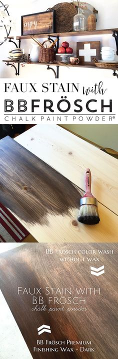 How to FAUX STAIN with BB Frösch Chalk Paint Powder // 100% all-natural alternative to traditional stain.