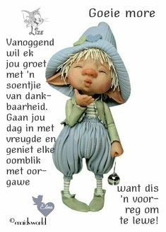 Dit is 'n voorreg om te lewe. Morning Qoutes, Morning Messages, Lekker Dag, Afrikaanse Quotes, Goeie More, Good Night Wishes, Friendship Quotes, Poems, Inspirational Quotes
