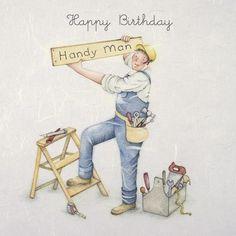 """Cards """" Handy Man """" - Berni Parker Designs ღ✟ Birthday Memes For Men, Happy Birthday Man, Happy Birthday Celebration, Happy Birthday Greetings, Birthday Cards For Men, Birthday Wishes, Happy Birthday Images, Old Lady Humor, Man Illustration"""