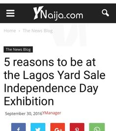 Just hours to the #lagosyardsale and Yup! we are in the news...  Check out this interesting piece on Ynaija (link in the bio). You don't want to miss out... See you there!!! #shopinlagos #independenceday