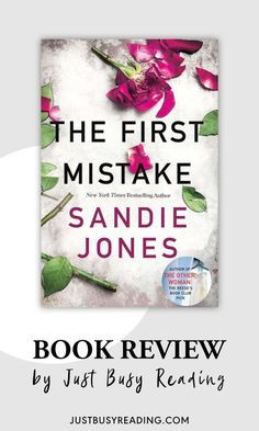 I really enjoyed The First Mistake by Sandie Jones. It was an excellently written domestic thriller with an ending I didn't see coming (which I love!) Kudos to the author for that!