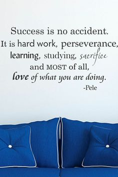 'Success Is No Accident' Decal
