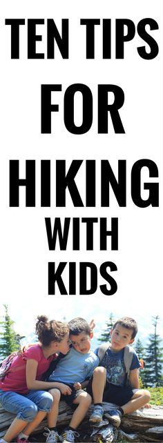 Ten Tips for Hiking with kids . Hiking with small children? These tips and tricks will help make the experience a little more enjoyable. Camping Supply List, Go Camping, Hiking With Kids, Paper Trail, Outdoor Learning, Hiking Tips, Camping Supplies, Happy Trails, Business For Kids
