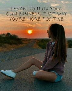 Minding Your Own Business, Anonymous, Captions, Chill, Mindfulness, Positivity, Learning, Quotes, Instagram