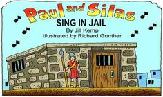Paul & Silas Sing in Jail @ http://www.lambsongs.co.nz/Bible%20Story%20new_testament.htm BOOK PDF @ http://www.lambsongs.co.nz/New%20Testament%20Books/Paul%20&%20Silas%20in%20Jail%20%20Big%20Book.pdf FRONT PDF @ http://www.lambsongs.co.nz/New%20Testament%20Books/Paul%20and%20Silas%20in%20Jail%20Sing%20Big%20Book%20Cover.pdf BACK PDF @ http://www.lambsongs.co.nz/New%20Testament%20Books/Paul%20&%20Silas%20in%20Jail%20Big%20Book%20Back%20cover.pdf