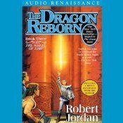 The Dragon Reborn: Book Three of The Wheel of Time | Robert Jordan