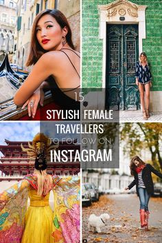 Looking for new stylish female travellers to follow on Instagram? These 15 travelling ladies not only post stunning photography from their adventures around the world, but they will also inspire you with their fashion style.