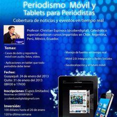 Afiche oficial del curso de periodismo móvil y Tablets Apps. 2013 con pie derecho.