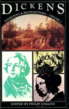 Dickens: Interviews and Recollections