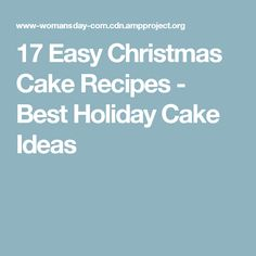 17 Easy Christmas Cake Recipes - Best Holiday Cake Ideas