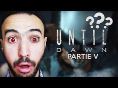 LE VRAI VISAGE DU TUEUR - Until Dawn #5 - YouTube