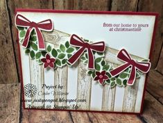 """SU! Wondrous Wreath """"Banister"""" Card by Cindee Wilkinson. posted by Sue Duffy http://stampinsueduffy.stampinup.net"""