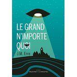 Le grand n'importe quoi - J.M. ERRE http://alexmotamots.fr/?p=1831