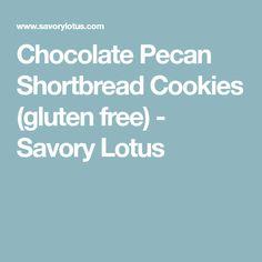 Chocolate Pecan Shortbread Cookies (gluten free)