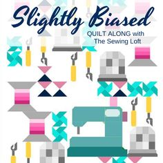 Slightly Biased Quilt| Quilt Along #BuyFabric