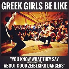 Greek girls love a man that can dance an amazing zeibekiko. Greek Memes, Funny Greek, Greece Quotes, Greek Girl, Greek Culture, Greek Music, I Love You Mom, Funny Stories, Girls Be Like