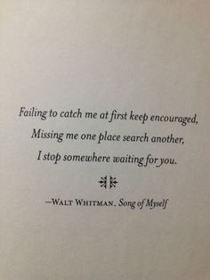 Walt Whitman, Song of Myself Poetry Quotes, Me Quotes, Quotable Quotes, Walt Whitman Quotes, Funny Animal Quotes, Literary Quotes, Romantic Quotes, The Words, Hopeless Romantic