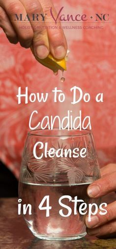 How to Do a Candida Cleanse (FREE Protocol Included!) - Mary Vance, NC