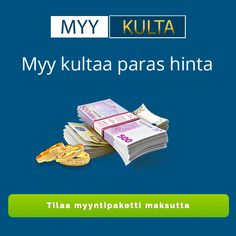 Myy Kulta Sell your gold Sell Your Gold