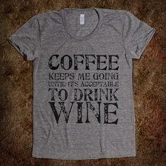 coffee and wine ;)