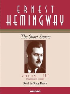 Before he gained wide fame as a novelist, Ernest Hemingway established his literary reputation with his short stories. Set in the varied landscapes of Spain, Africa, and the American Midwest, this definitive audio collection traces the developmen. Interesting Short Stories, Stacy Keach, Ebony Magazine Cover, Memory Wall, First Story, Ernest Hemingway, Happy Life, Audio Books, Literature