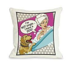 Lot-2-Bentin-Pet-Decor-Im-Not-Single-I-Have-a-Dog-Throw-Pillows-18-x18-NEW