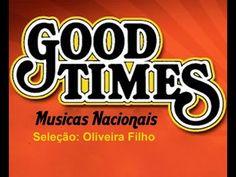 Good Times - Romanticas Nacionais - Parte 3