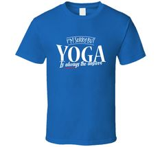 Yoga Is Always The Answer - Funny Yoga T-shirt | #Clothing #Men's Clothing #Shirts #T-shirts