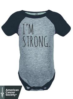 I'm Strong Infant Raglan Sleeve Baseball Onsie Benefiting The American Cancer Society