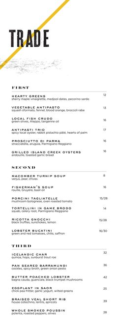 Trade menu designed by Adam&Co. #menu #typography #design  Great menu - simple, black and white with just a splash of color in the logo. I like the simple sans-serif fonts used in the menu items. Simple, classy.
