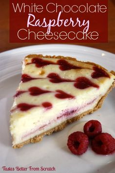 White Chocolate Raspberry Cheesecake {from Tastes Better From Scratch}