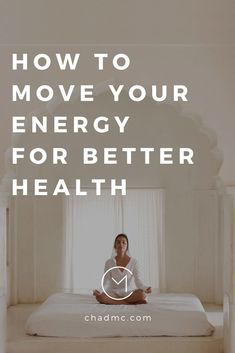 Move Your Energy for Better Health - Chad McMillan Emotional Healing, Self Healing, Chakra Healing, Wellness Tips, Health And Wellness, Mental Health, Health Blogs, Health Tips, Health Care