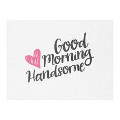 Good Morning Handsome and Beautiful Script Fleece Blanket - Nov 19