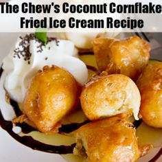 The Chew: Coconut Cornflake Fried Ice Cream & Caramel Sauce Recipe
