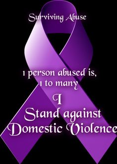 1 Person Abused Is 1 Too Many... I Stand Against Domestic Diolence  #Stop #Domestic #Violence