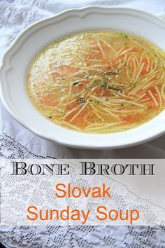'Sunday Soup' is made every Sunday in Slovakia. Made with bone broth, it stimulates the digestion system and is delicious - Almost Bananas (Brothy Soup Recipes) Slovak Recipes, Czech Recipes, Hungarian Recipes, Ethnic Recipes, Ukrainian Recipes, German Recipes, Russian Recipes, Eastern European Recipes, European Cuisine