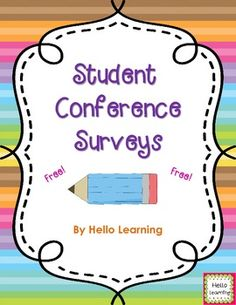 Student Conference Survey- get ready for parent-teacher conferences with this freebie!