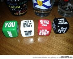 Dice Drinking Game. Want.