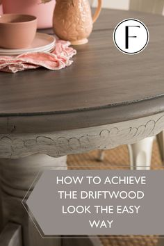 How to achieve the Driftwood look the easy way • Fusion™ Mineral Paint Driftwood Stain, Painted Driftwood, Furniture Painting Techniques, Chalk Paint Furniture, Repainting Furniture, Mineral Paint, Mineral Fusion Paint, Sterling Furniture, Refinished Table
