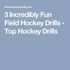 3 Incredibly Fun Field Hockey Drills - Top Hockey Drills