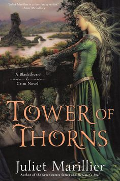 Tower of Thorns: A Blackthorn & Grim Novel by Juliet Marillier | 448 pages | Roc (November 3, 2015)
