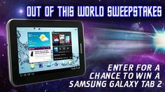 You should enter Out of this World Sweepstakes. There are great prizes and I think one of us could win!