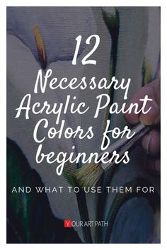 necessary beginners acrylic colors paint what them the for and use 12 to The 12 Necessary Acrylic Paint Colors For Beginners And What To Use Them ForYou can find Acrylic painting techniques and more on our website Canvas Painting Tutorials, Acrylic Painting Lessons, Acrylic Painting For Beginners, Acrylic Painting Techniques, Beginner Painting, Acrylic Art, Painting Art, Art Paintings, Acrylic Colors
